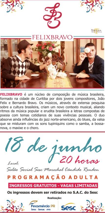 Fuá leva os queridos Felixbravo ao SESC PR Marechal Cândido Rondon